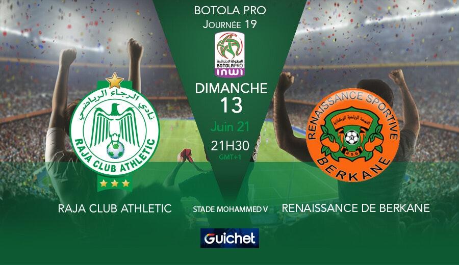 Raja Club Athletic VS Renaissance de Berkane