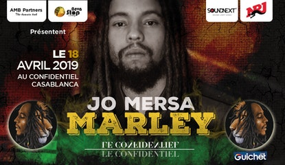 Jo Mersa MARLEY à Casablanca / 18 Avril