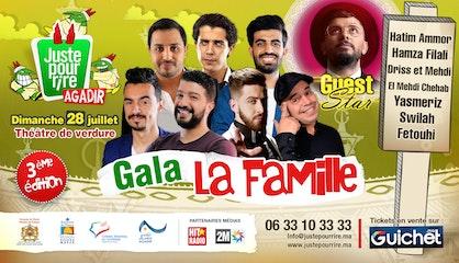 FESTIVAL JUSTE POUR RIRE AGADIR : GALA LA FAMILLE