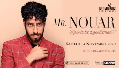 """Mr. NOUAR """"How to be a Gentleman ?"""""""