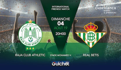 Match Amical - Raja Club Athletic vs Real Betis