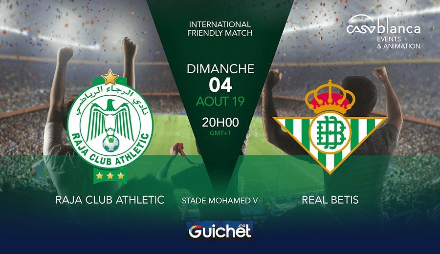 Match Amical - Raja Club Athletic vs Real Betis