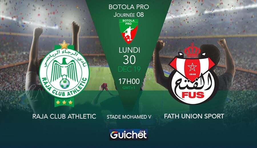 Raja Club Athletic VS Fath Union Sportif