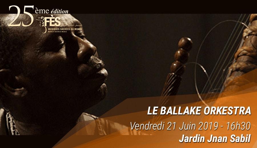 Festival de Fès des musiques sacrées du Monde - Le Ballake Orkestra