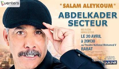 "Abdelkader SECTEUR ""SALAM ALEYKOUM"" à Rabat"