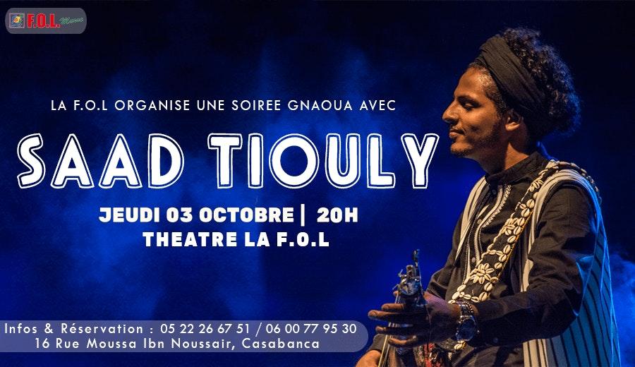 Mâalem Saad Tiouly En Concert à la F.O.L