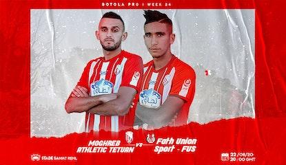 Moghreb Athletic Tetouan VS FUS de Rabat