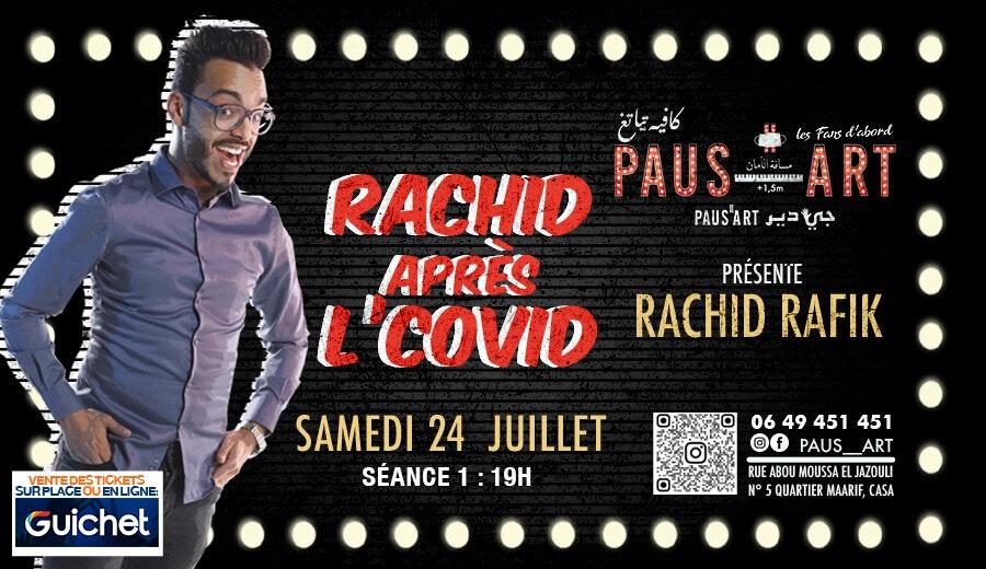 Rachid après L'Covid / Séance 1