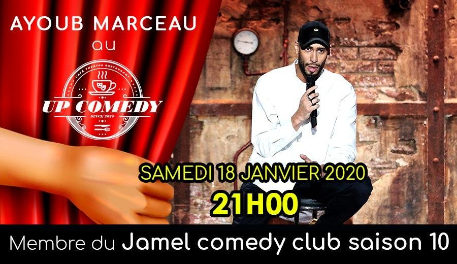 Ayoub Marceau a up Comedy