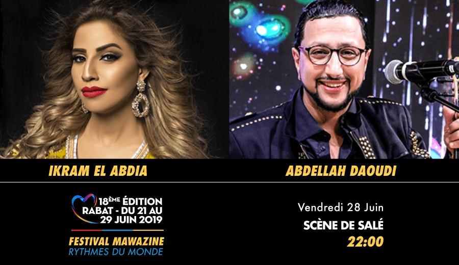 Festival Mawazine - Ikram El Abdia & Abdellah Daoudi