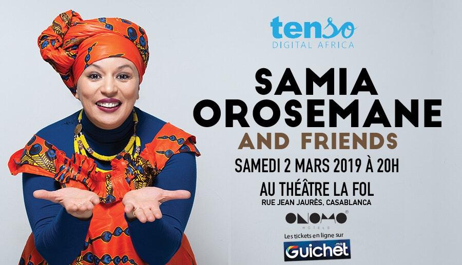 Samia OROSEMANE and friends