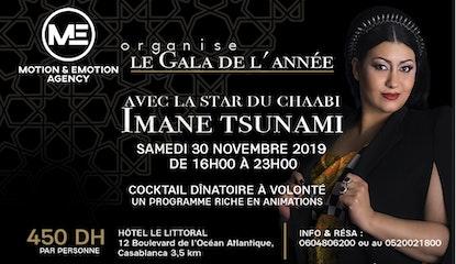 Le Gala de l'année avec la star marocaine Imane Tsunami
