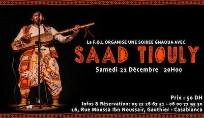 Gnaoua Live : Saad Tiouly à La F.O.L  de Casablanca