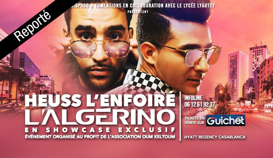 Heuss L'Enfoiré & L'Algérino en Showcase / Reporté