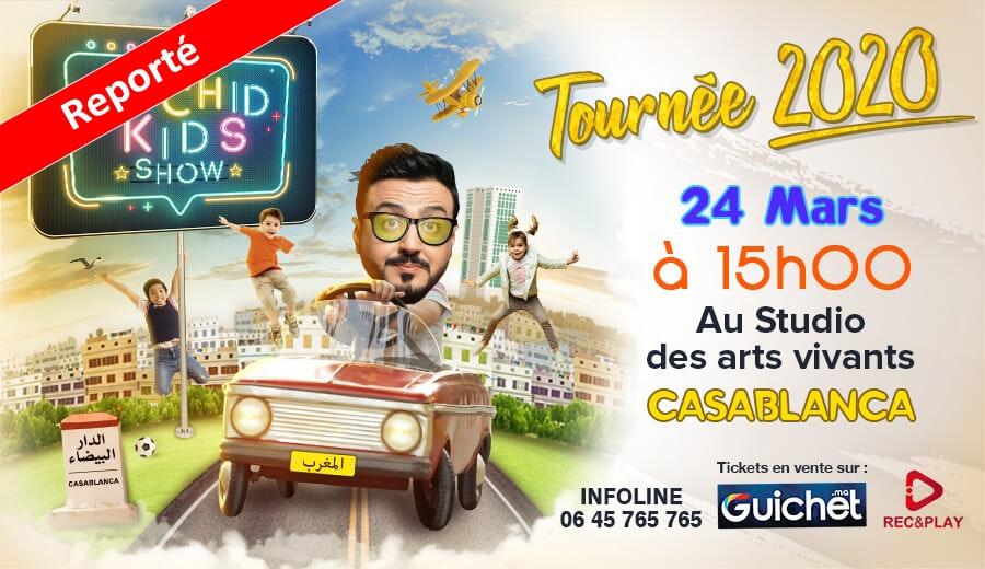 Rachid Kids Show Tournée 2020 / 15h / Reporté