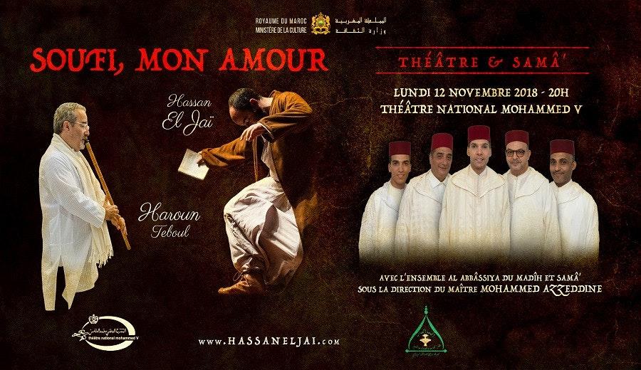 SOUFI, MON AMOUR - Théâtre et Samâ' - RABAT