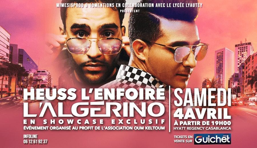 Heuss L'Enfoiré & L'Algérino en Showcase à Casablanca