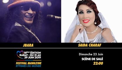 Festival Mawazine - Jbara & Saida Charaf