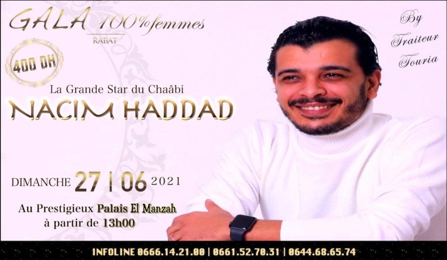 Gala 100% femmes avec Nacim Haddad