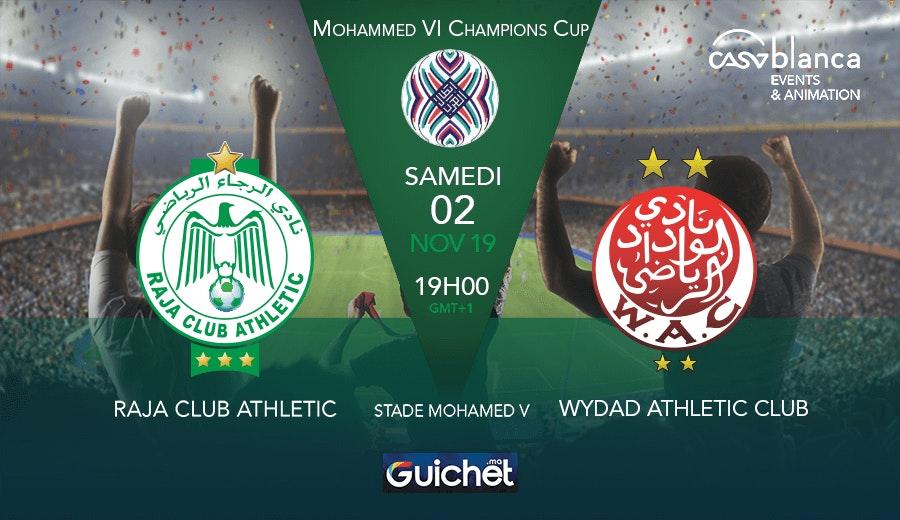 Raja Club Athletic VS Wydad Athletic Club
