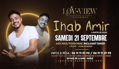 IHAB AMIR au Lov-view Marrakech