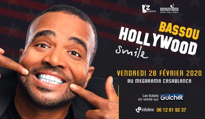 Bassou « Hollywood Smile » Megarama Casablanca