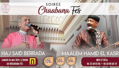 Soirée Chaabana : Haj BERRADA & Maalem Hamid EL KASRI