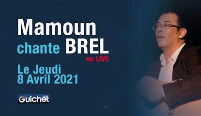 Mamoun chante BREL pour son 92éme anniversaire en Live