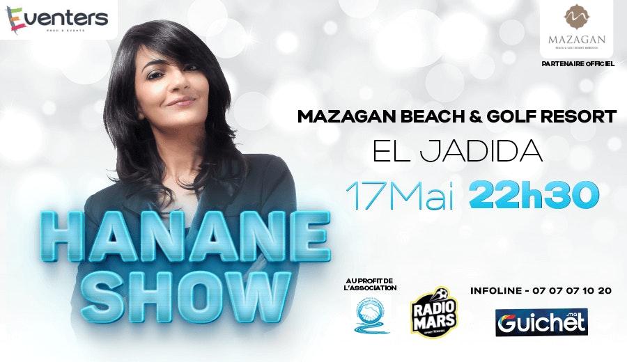 Hanane Show à Mazagan