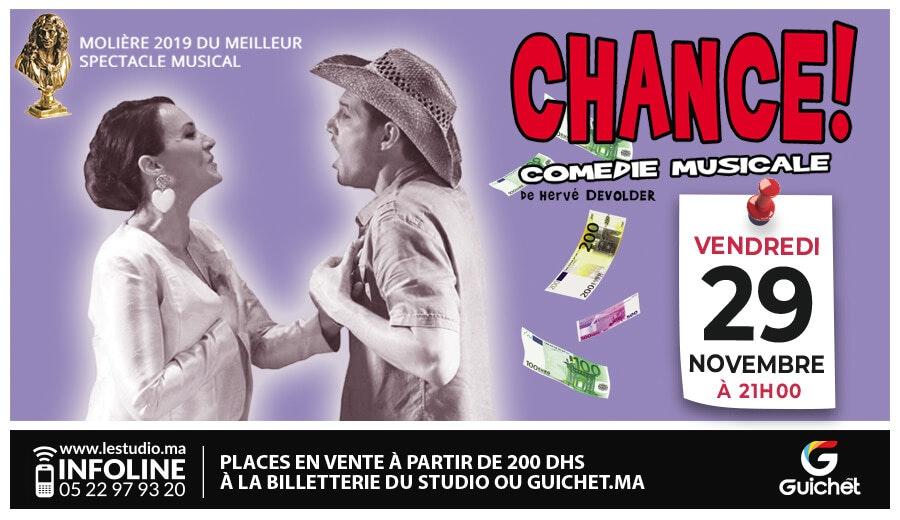 Comédie Musicale - Chance !