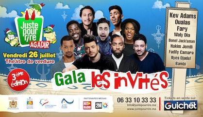 FESTIVAL JUSTE POUR RIRE AGADIR : GALA Les invites