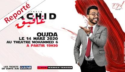 Spectacle Rachid Ghafik à Oujda / Reporté