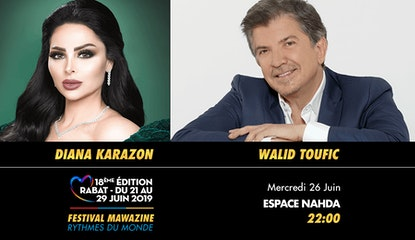 Festival Mawazine - Diana Karazon & Walid Toufic
