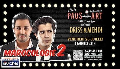 Driss & Mehdi - Marocologie 2 / Séance 2