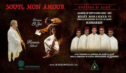 SOUFI, MON AMOUR - Théâtre et Samâ' - MARRAKECH