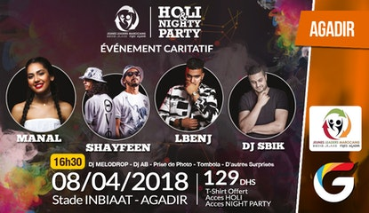 HOLI NIGHT PARTY AGADIR : Shayfeen - Manal - Lbenj - DJ Sbik