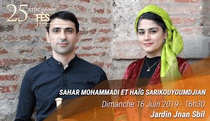 Festival de Fès des musiques sacrées du Monde - Sahar Mohammadi & Haig Sarikouyoumdjian