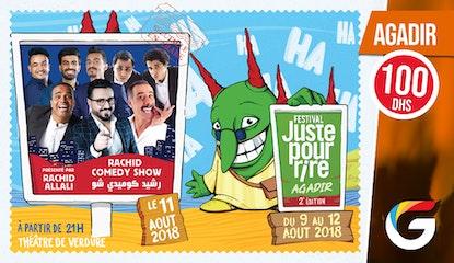 FESTIVAL JUSTE POUR RIRE AGADIR : Rachid Comedy Show