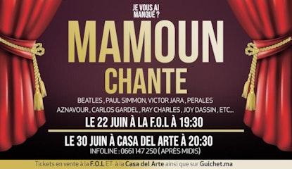L'artiste Mamoun chante la variété internationale.